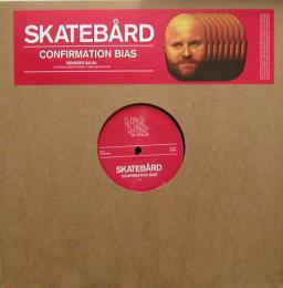 "Skatebard/Confirmation Bias (12"")"