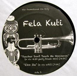 "Fela Kuti/You Give Me Shit , I Give You Shit (12"")"
