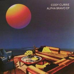 "Cody Currie/Alpha Bravo EP (12"")"